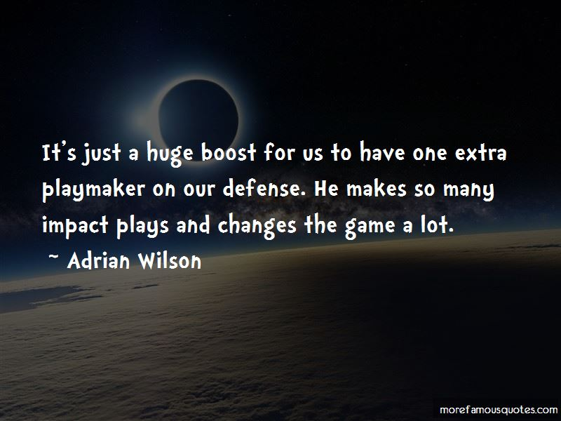 Adrian Wilson Quotes Pictures 3