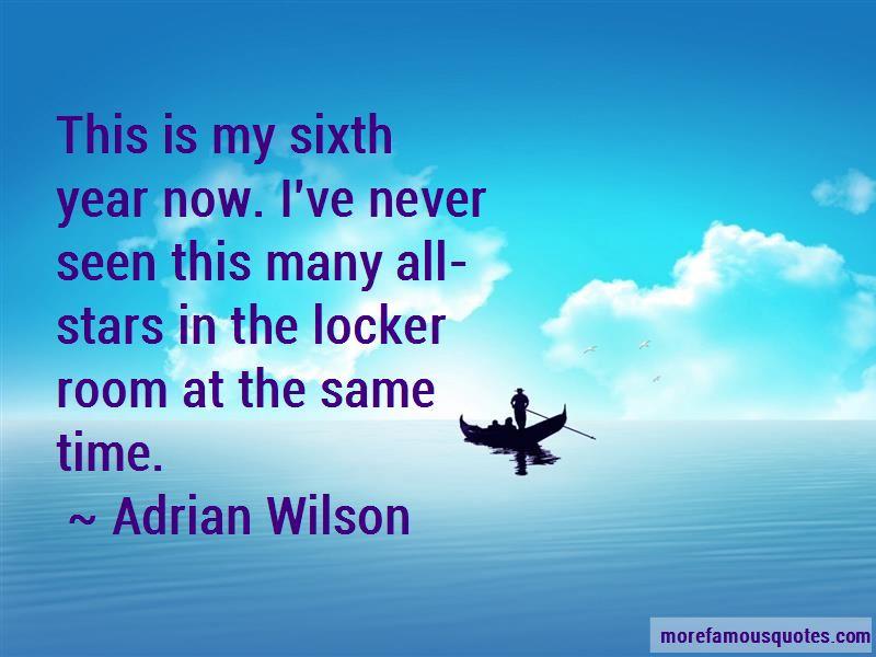Adrian Wilson Quotes Pictures 4