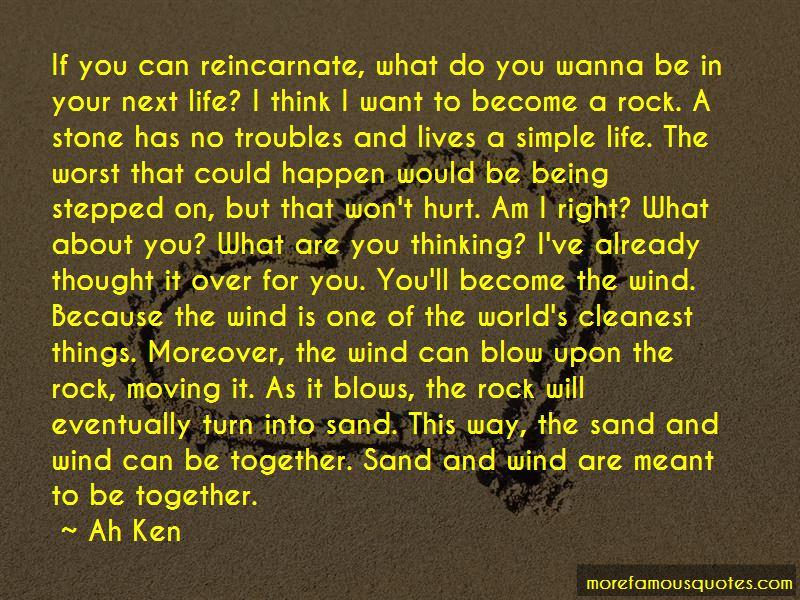 Ah Ken Quotes