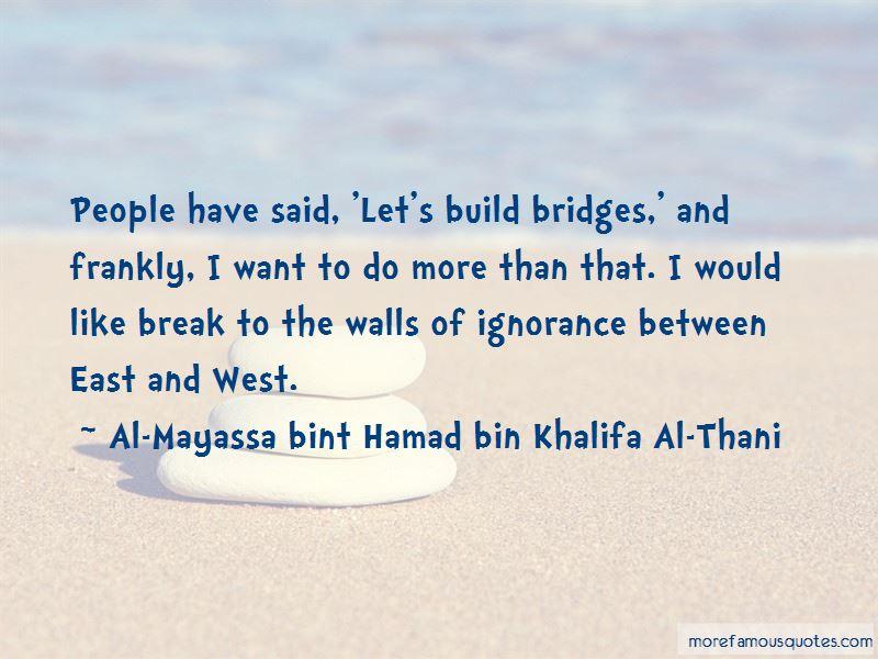 Al-Mayassa Bint Hamad Bin Khalifa Al-Thani Quotes Pictures 2