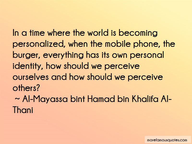 Al-Mayassa Bint Hamad Bin Khalifa Al-Thani Quotes
