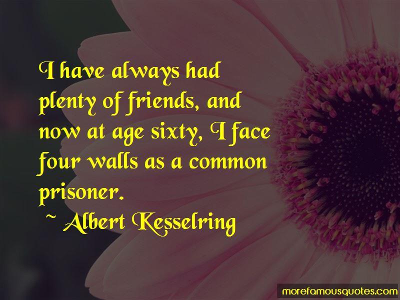 Albert Kesselring Quotes