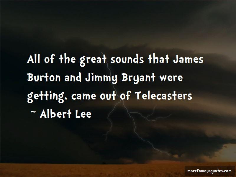 Albert Lee Quotes
