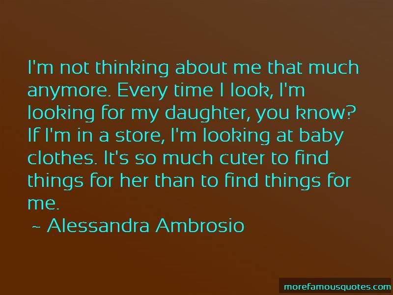 Alessandra Ambrosio Quotes