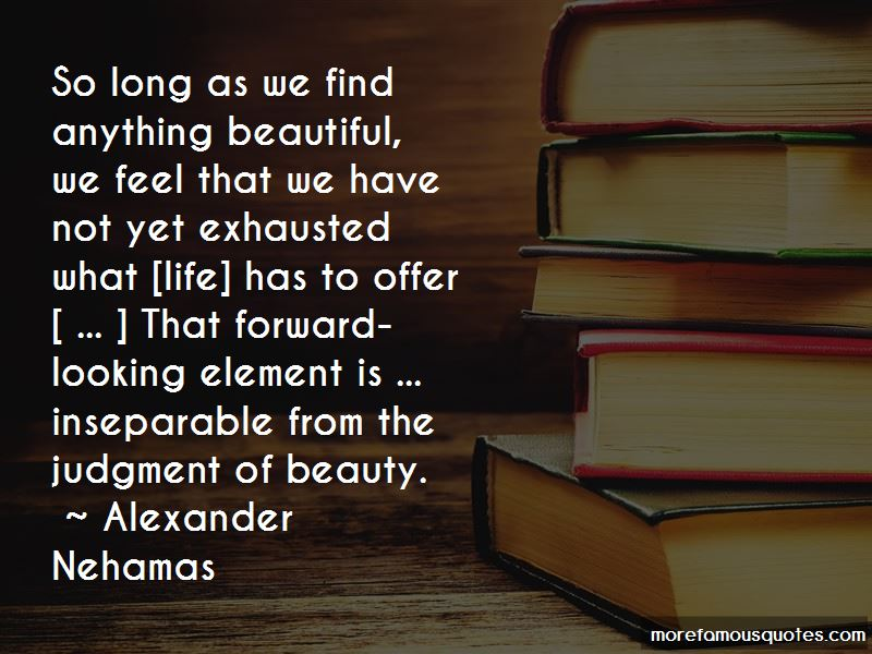 Alexander Nehamas Quotes Pictures 2