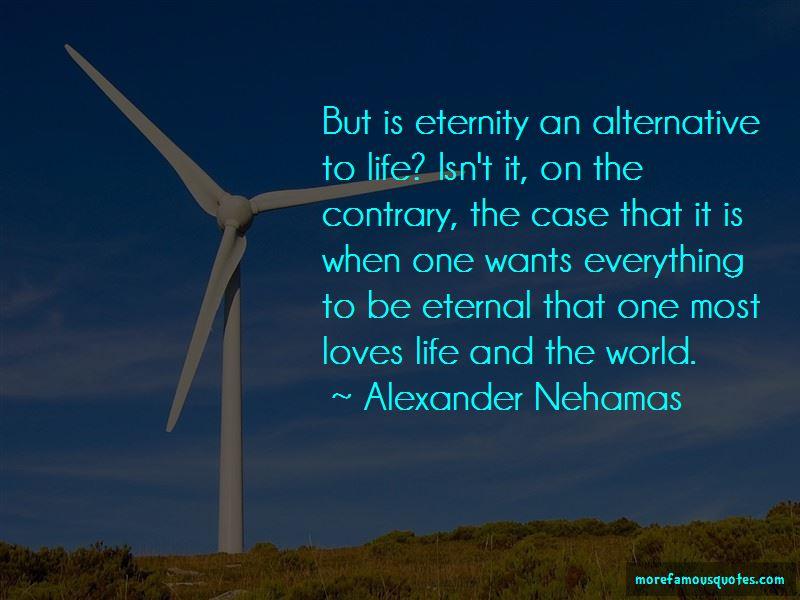 Alexander Nehamas Quotes Pictures 3