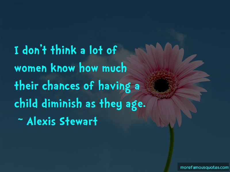 Alexis Stewart Quotes Pictures 4