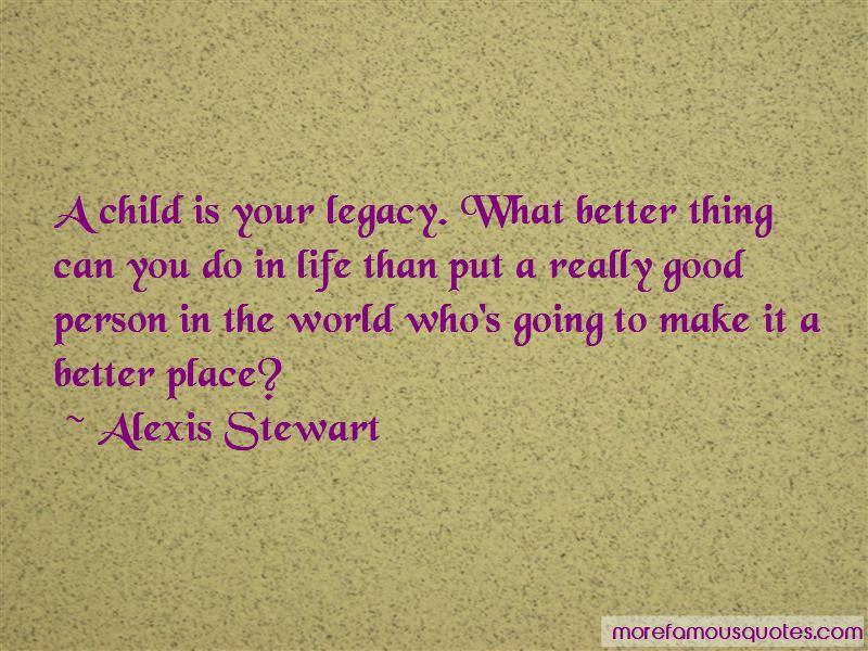 Alexis Stewart Quotes