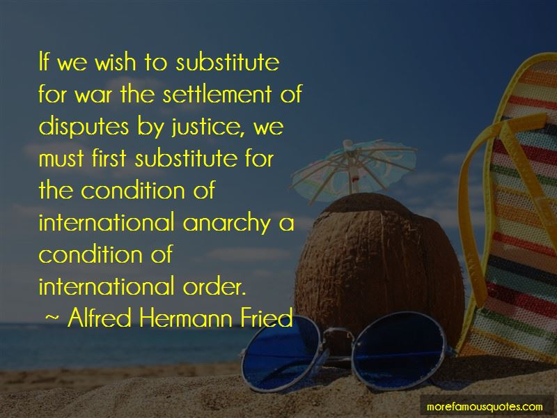 Alfred Hermann Fried Quotes Pictures 2