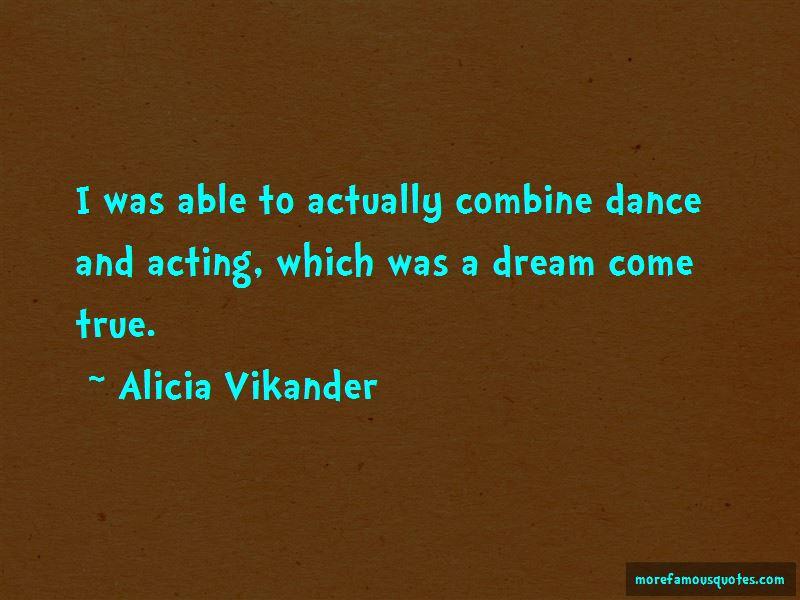Alicia Vikander Quotes Pictures 2
