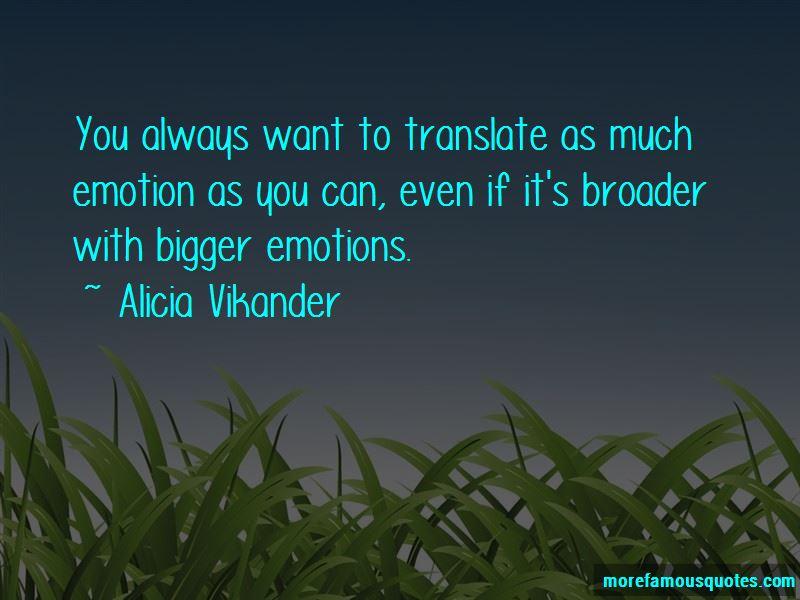 Alicia Vikander Quotes Pictures 3