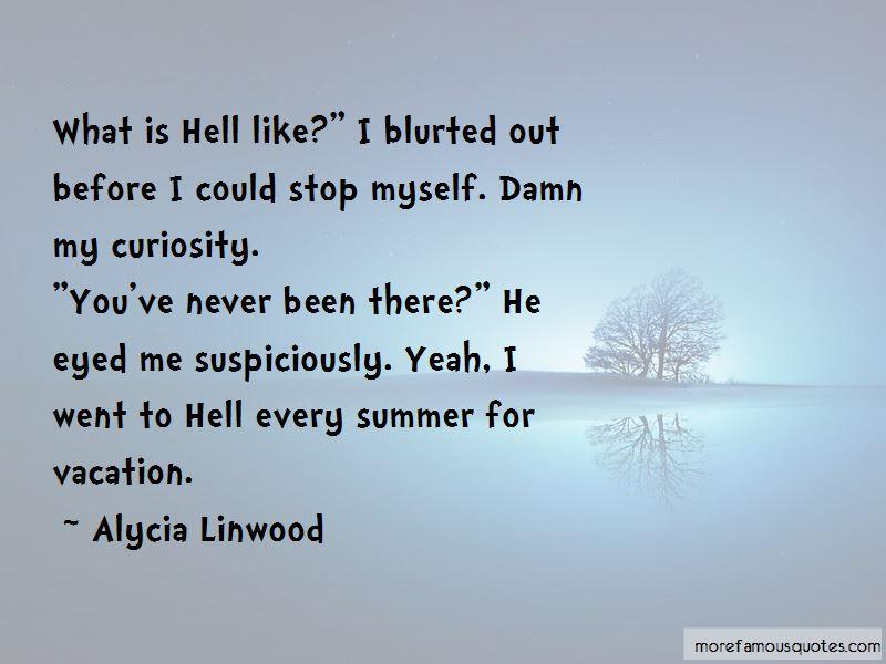 Alycia Linwood Quotes