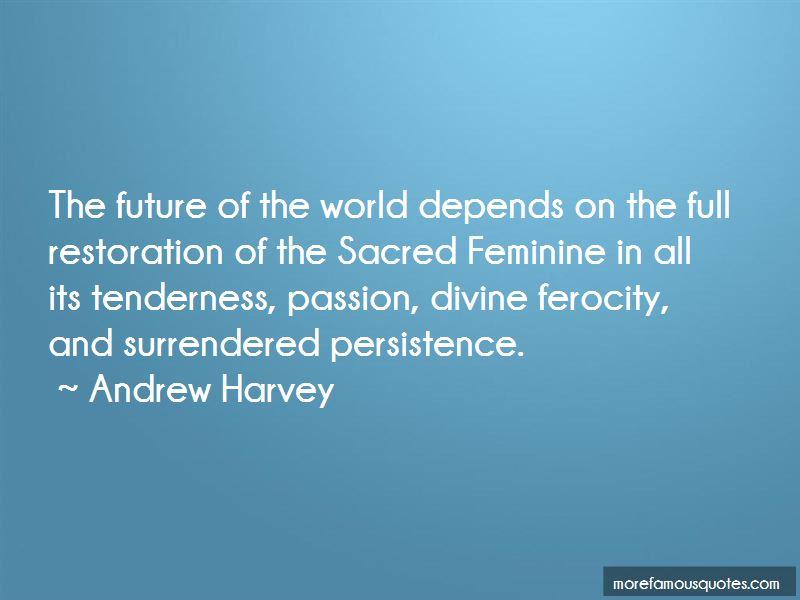 Andrew Harvey Quotes Pictures 4