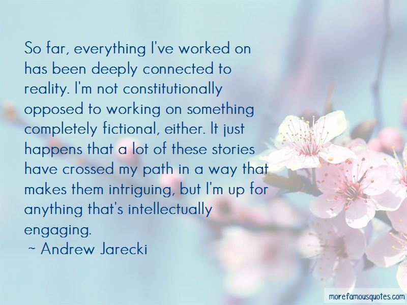 Andrew Jarecki Quotes Pictures 3