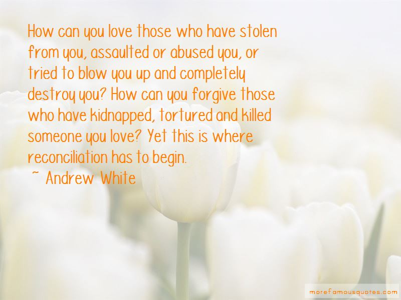 Andrew White Quotes