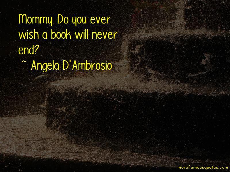 Angela D'Ambrosio Quotes