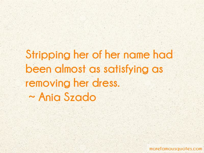 Ania Szado Quotes