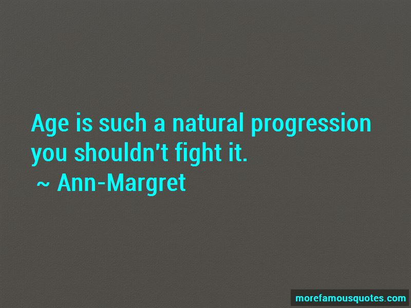 Ann-Margret Quotes Pictures 2