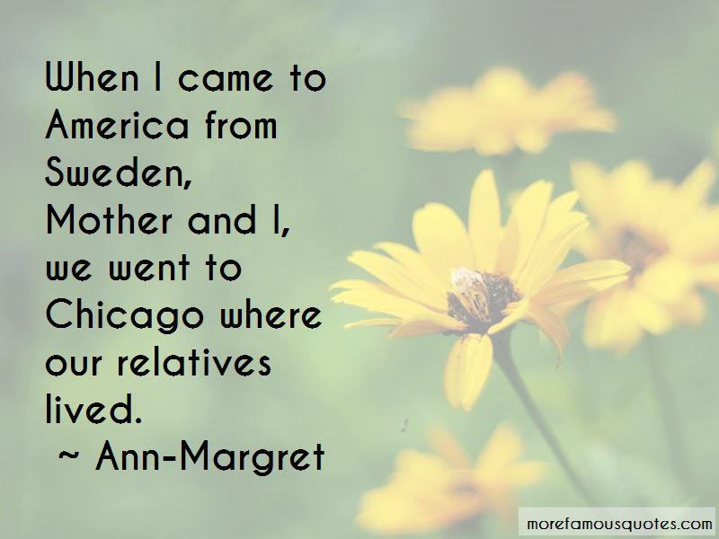 Ann-Margret Quotes