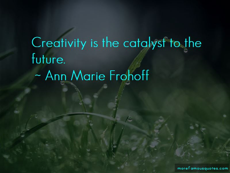 Ann Marie Frohoff Quotes Pictures 2