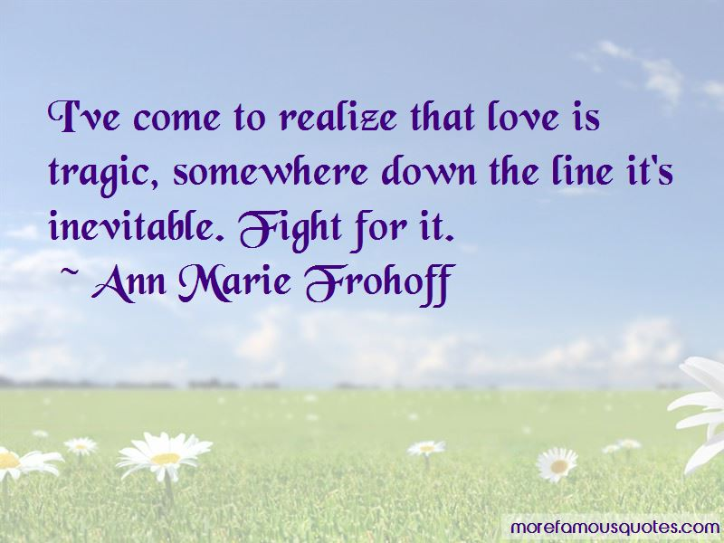 Ann Marie Frohoff Quotes Pictures 3