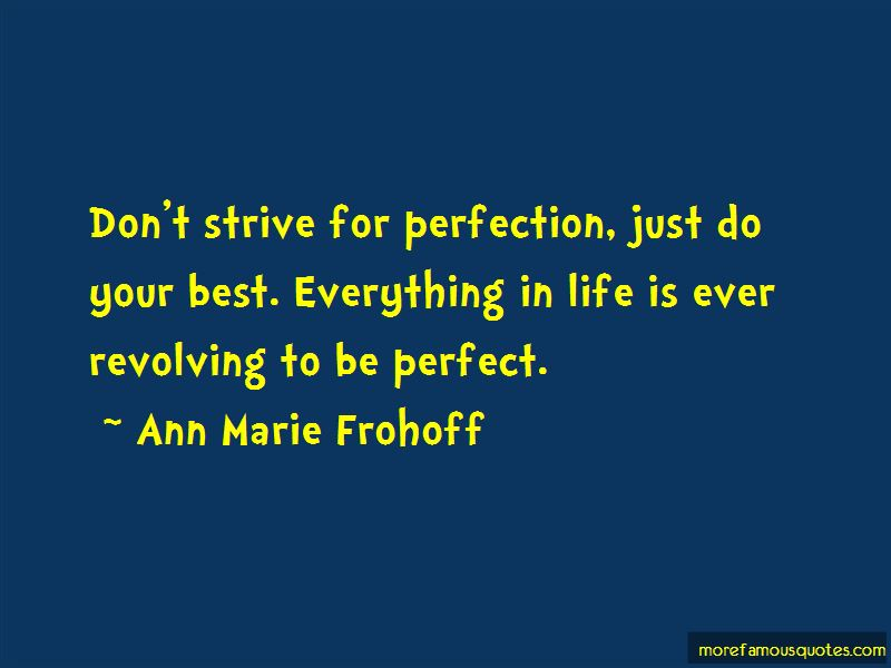 Ann Marie Frohoff Quotes