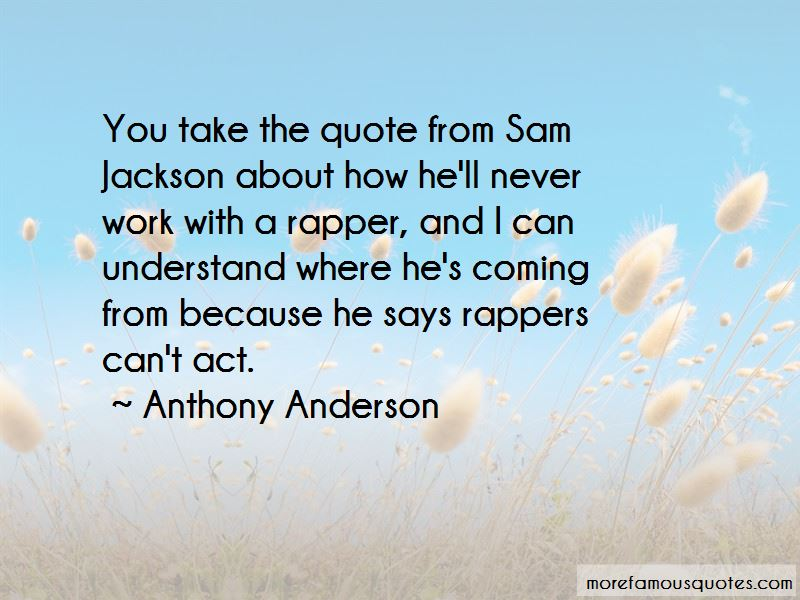 Anthony Anderson Quotes Pictures 3