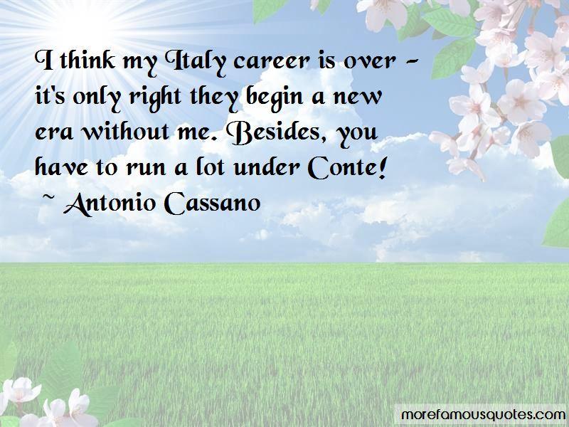 Antonio Cassano Quotes
