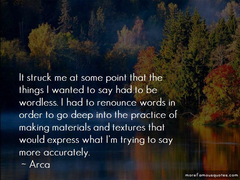 Arca Quotes Pictures 4