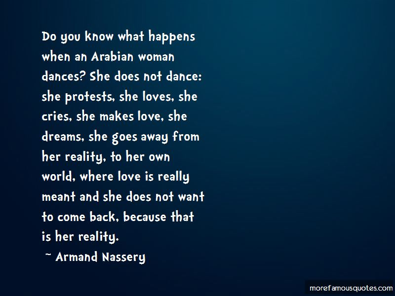Armand Nassery Quotes