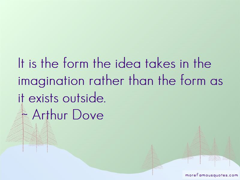 Arthur Dove Quotes