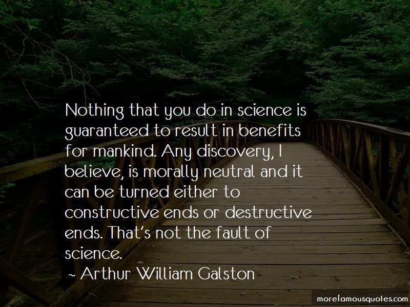 Arthur William Galston Quotes