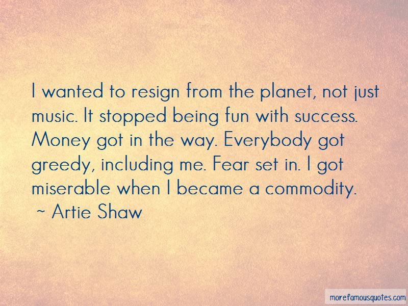 Artie Shaw Quotes Pictures 4