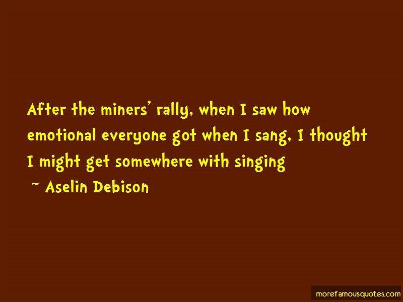 Aselin Debison Quotes Pictures 3