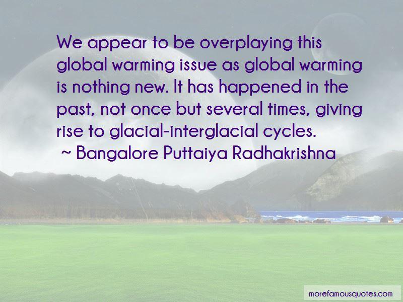 Bangalore Puttaiya Radhakrishna Quotes