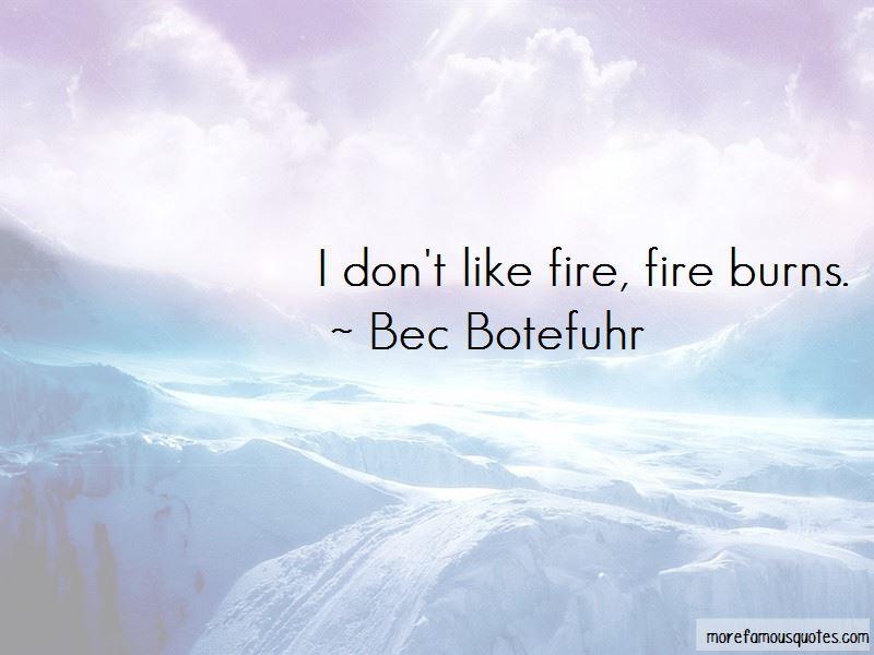 Bec Botefuhr Quotes Pictures 4