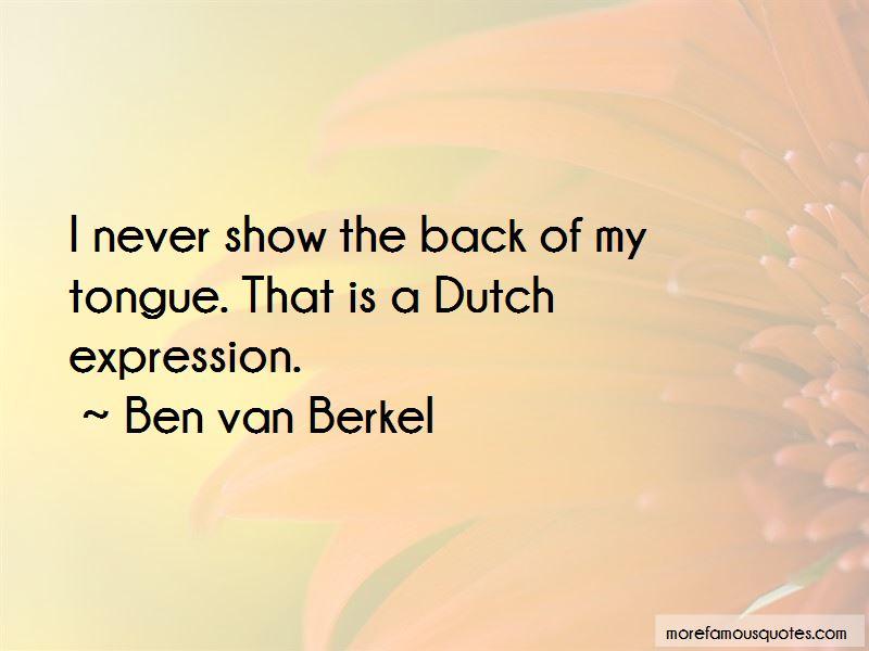 Ben Van Berkel Quotes Pictures 3