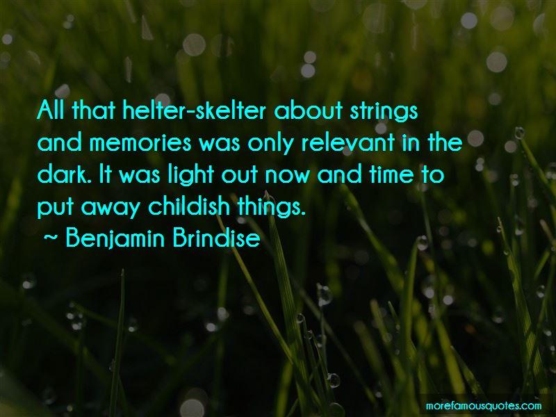 Benjamin Brindise Quotes Pictures 3