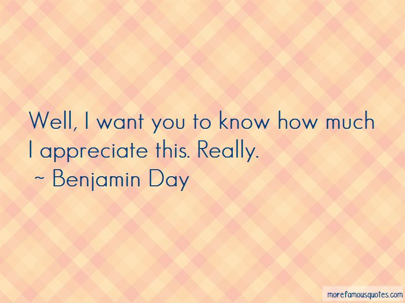 Benjamin Day Quotes Pictures 4