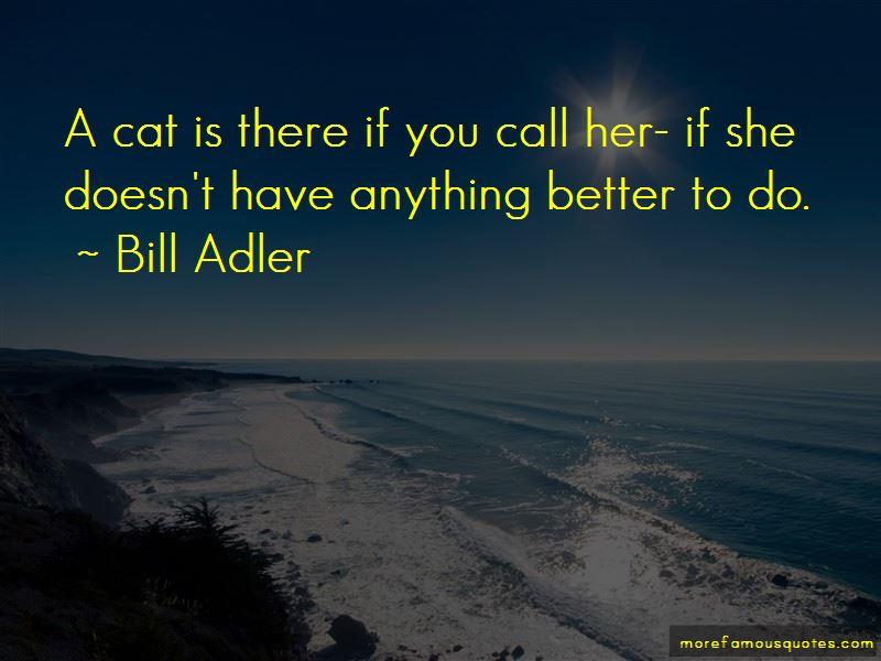 Bill Adler Quotes