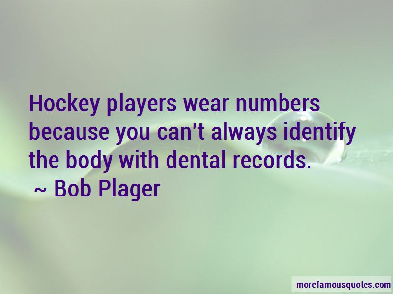 Bob Plager Quotes