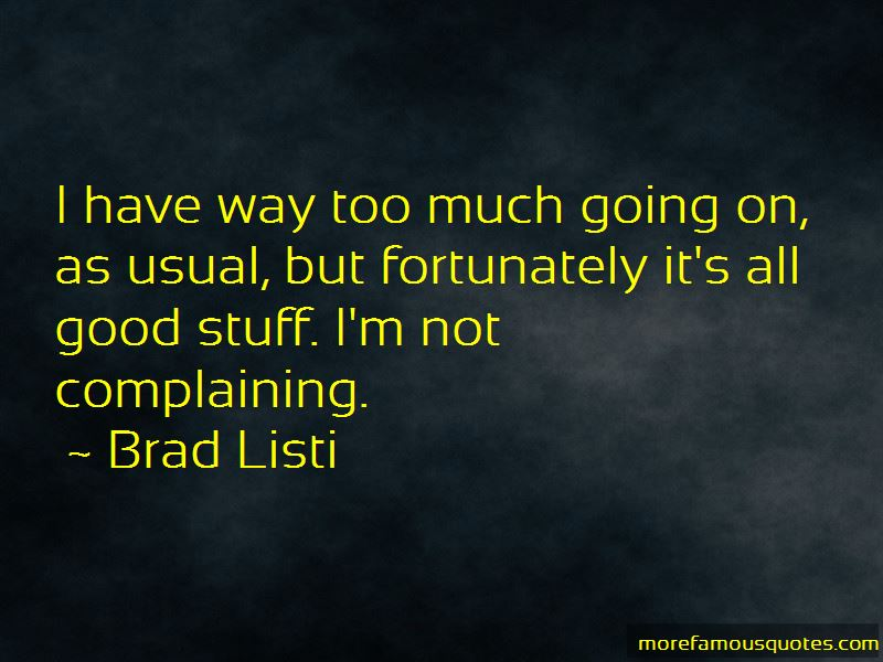 Brad Listi Quotes Pictures 2