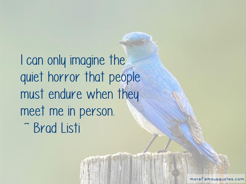 Brad Listi Quotes Pictures 3