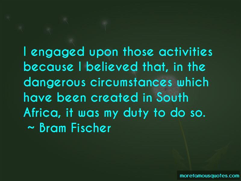 Bram Fischer Quotes Pictures 4