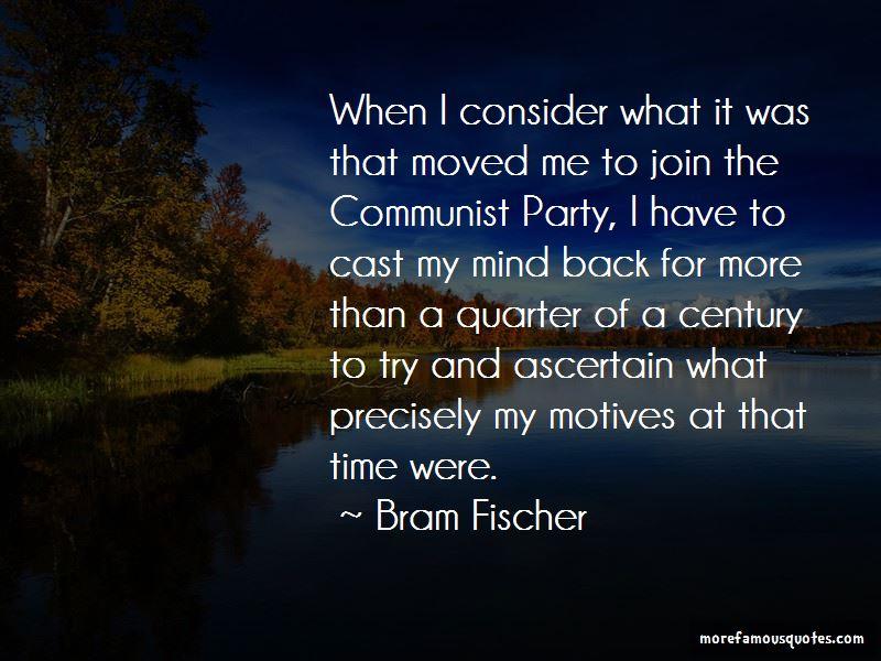 Bram Fischer Quotes