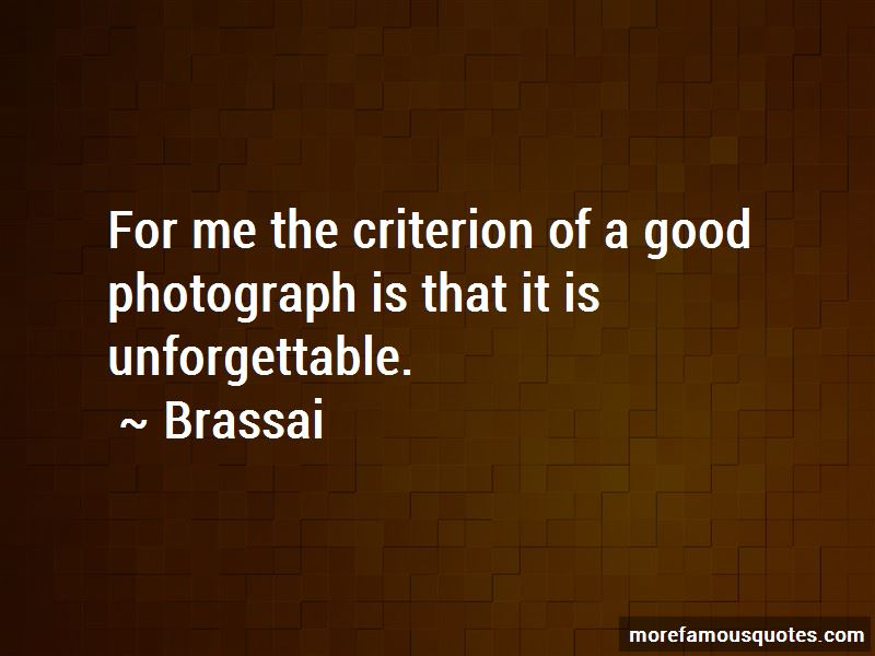 Brassai Quotes Pictures 2