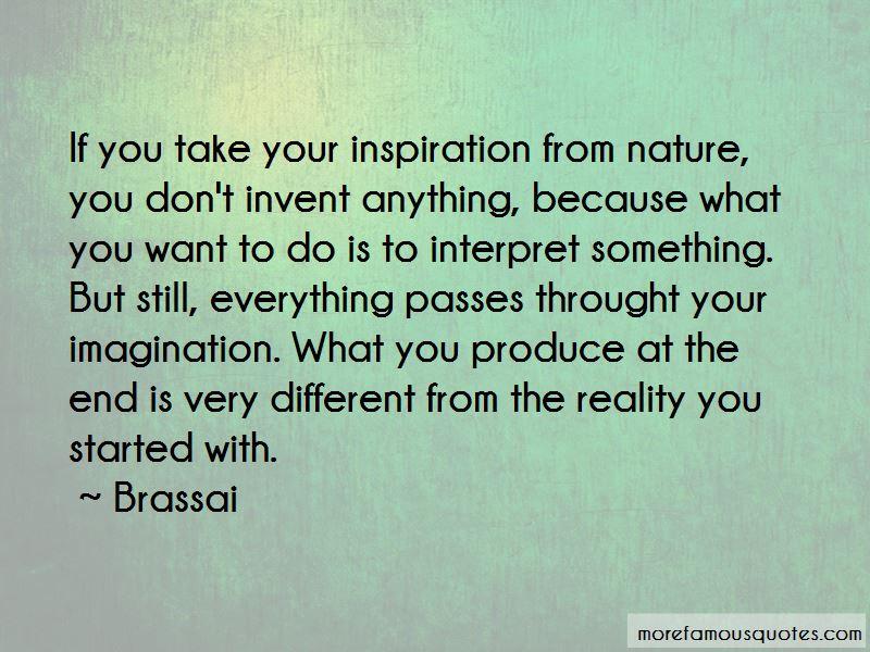 Brassai Quotes Pictures 3