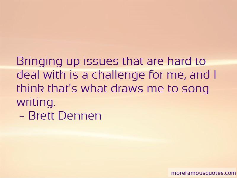 Brett Dennen Quotes Pictures 3