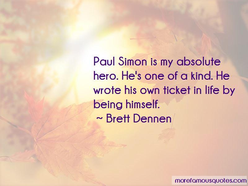 Brett Dennen Quotes