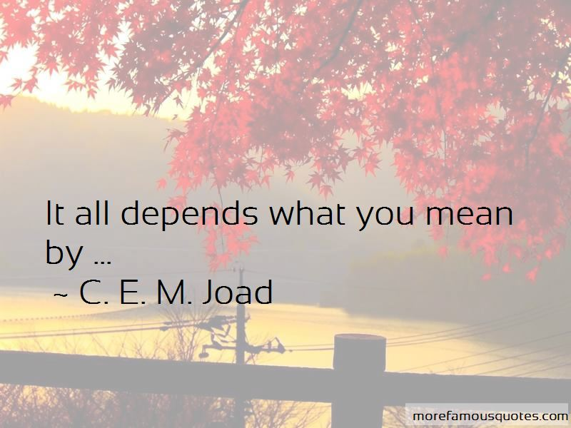 C. E. M. Joad Quotes Pictures 3